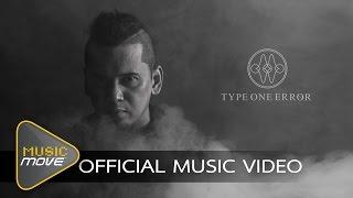 Burn Me Alive - Type One Error feat. Bon Annalynn (Official MV)