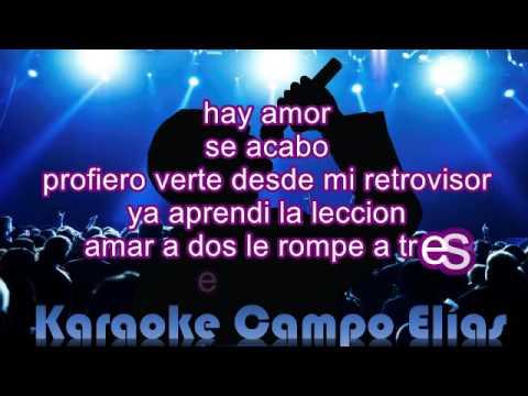 Karaoke Se Acabo San Luis Chino y Nacho