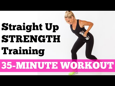 Full Exercise Video for Fat Burning Workout | 35-Minute Straight Up Strength Training