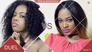 Duel - Pod et Marichou - Saison 2 - Sala vs Irma