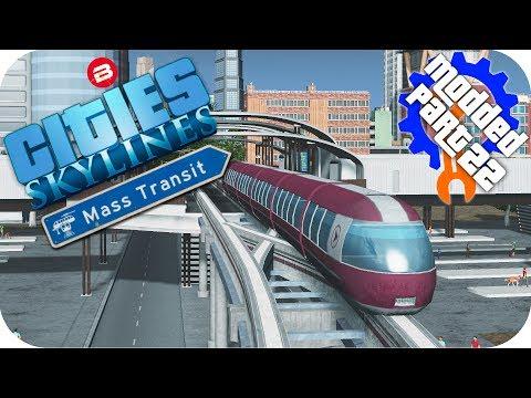 Cities Skylines Gameplay: MONORAIL BUS HUB!!! Cities: Skylines Mods MASS TRANSIT DLC Part 22
