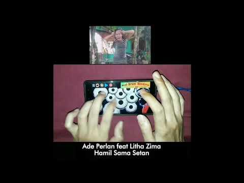 Ade Perlan feat Litha Zima - HAMIL SAMA SETAN versi Real Drum Kendang