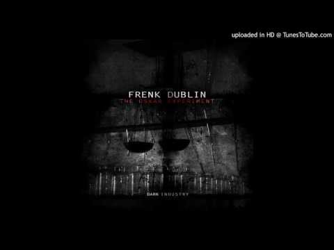 Frenk Dublin - Industrial Matter [Dark Industry]