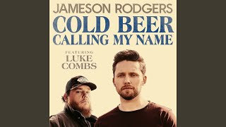 Play Cold Beer Calling My Name