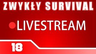 Zwykły Survival - Live #18