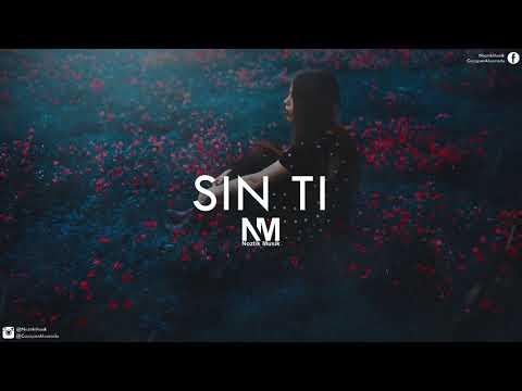 Beat Trap R&B Romantico Con Coro Noriel x Nicky Jam Type - Sin Ti | Noztik Musik