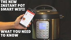 The NEW Instant Pot Smart WIFI - Should You Buy It?