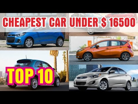 hot car 2017 top 10 cheapest car under 16 500 you can buy 2017 for us europe family youtube. Black Bedroom Furniture Sets. Home Design Ideas