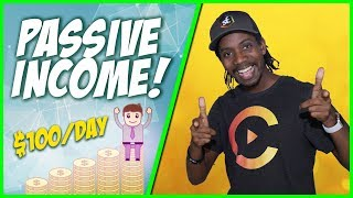 How to Make PASSIVE Income ($100/DAY) : 10 Ways to Make PASSIVE INCOME Online