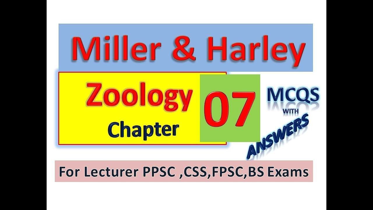 Miller&Harley Zoology Chapter07/Solved MCQs Lecturer 2019/Khan bio education