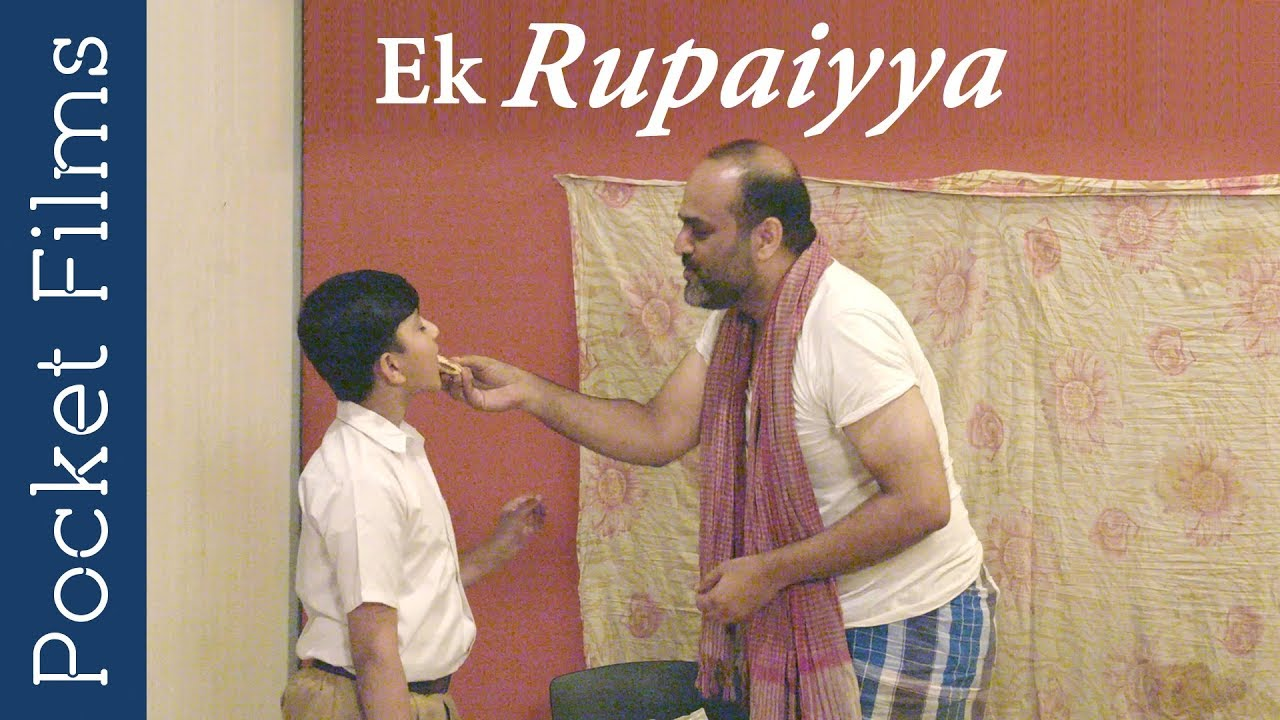 Drama Short Film - Ek Rupaiyya - A film dedicated to all the fathers MyTub.uz