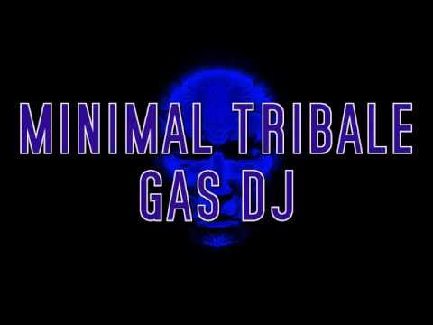 Minimal Tribale Gas Dj 2012 Productions