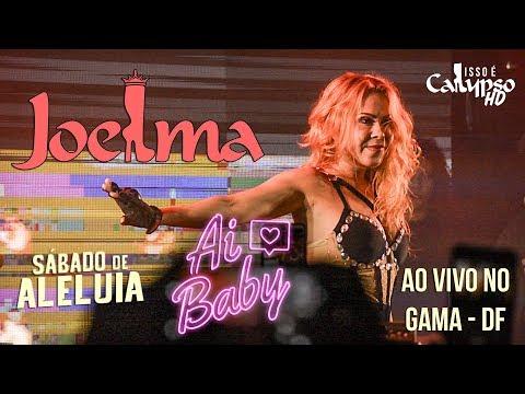 Joelma AI BABY ao vivo no Gama - DF   20042019