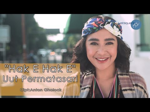 Uut Permatasari - Hak E Hak E [Official Music Video]