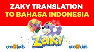 Zaky Translation From English to Bahasa Indonesia