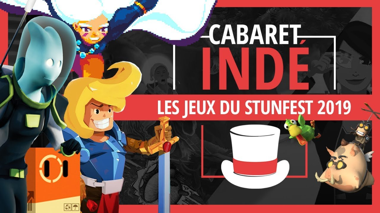 Les jeux indés du Stunfest 2019 | Cabaret indé