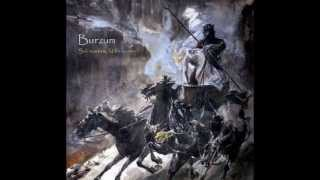 Burzum - 01. Sôl austan (East of the Sun)