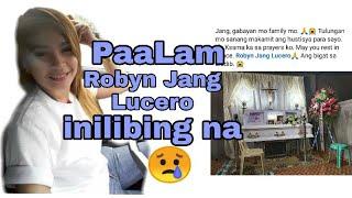 Robyn Jang Lucero Inilibing na😔 mga Alaala ating tingnan #justice for jang#RIP