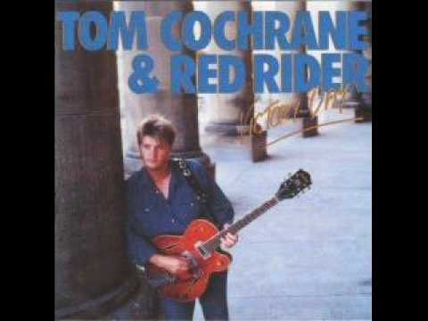 Tom Cochrane & Red Rider - Good Times