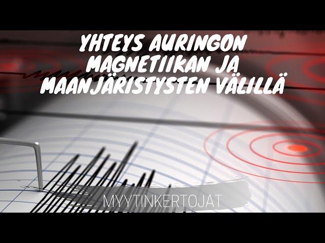Yhteys Auringon magnetiikan ja maanjäristysten välillä