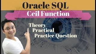Tutorial#47 Ceil function| Round up the nearest whole number|number function in Oracle SQL database