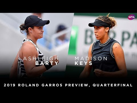 2019 Roland Garros Preview | Ashleigh Barty vs. Madison Keys