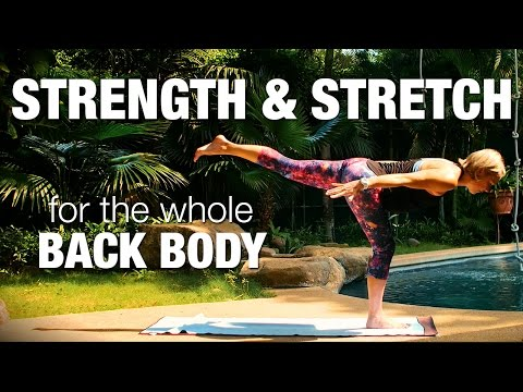 Strength & Stretch for the Whole Back Body Yoga Class - Five