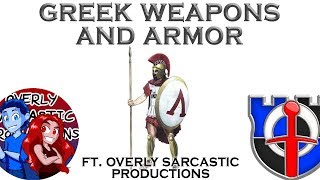 Download Ancient Greek weapons and armor Ft. Overly Sarcastic Productions Mp3 and Videos
