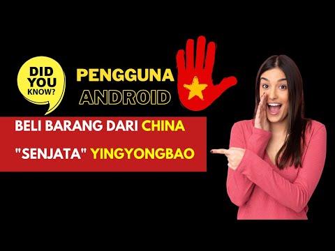 Senjata Beli Barang Dari China - Cara Install App YingYongBao