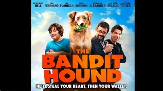 The Bandit Hound Official Trailer