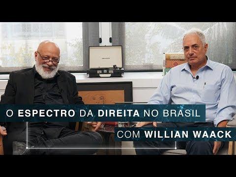 O Espectro Da Direita No Brasil   Willian Waack