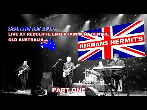 HERMAN HERMITS    Live In Redcliffe 2019 (Pt 1)