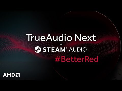 TrueAudio Next now integrated with Steam Audio