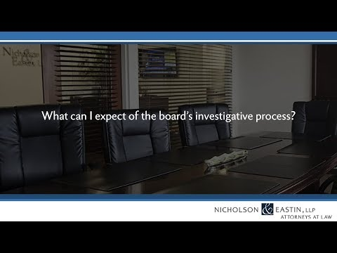 What can I expect of the board's investigative process?