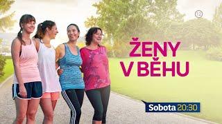 Ženy v běhu - v sobotu 11. 4. 2020 o 20:30 na TV Markíza