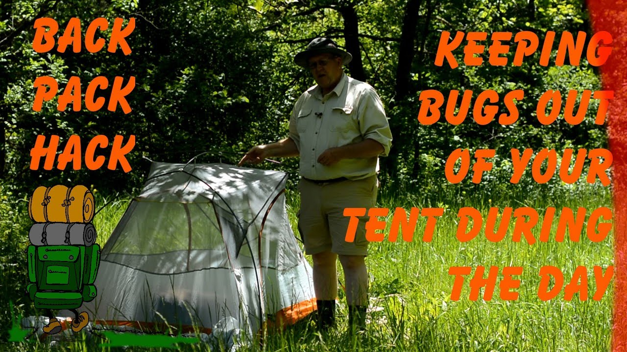 Keeping Bugs out of Tent During the Day & Keeping Bugs out of Tent During the Day - YouTube