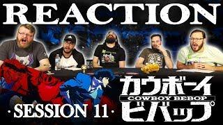 "Cowboy Bebop #11 Reaction!! ""toys In The Attic"" ""heavy Rock Of The Dark Night"""