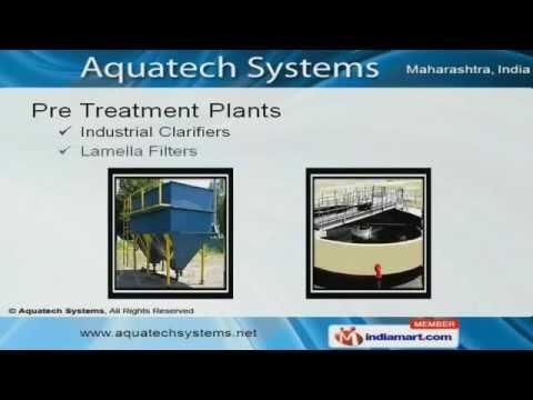 Pre Treatment Plants By Aquatech Systems, Pune