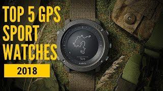 Best GPS Sport Watches 2018 - Top 5 List!