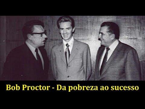 Bob Proctor - Da pobreza ao sucesso (dublado)