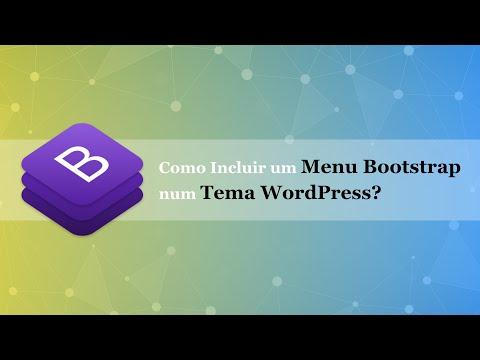 Como Adicionar um Menu Bootstrap a um Tema WordPress? thumbnail