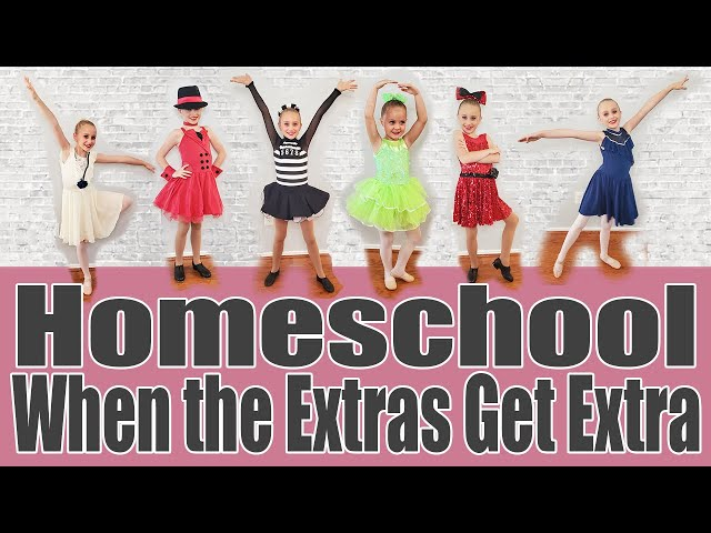 ACTIVITIES AND LESSONS MADE POSSIBLE BY HOMESCHOOL | Homeschooling When the Extras Get Extra