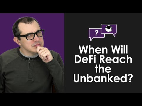 Ethereum Q&A: When Will DeFi Reach the Unbanked?