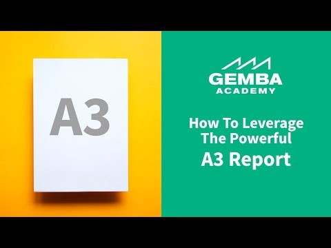 Learn How to Leverage the Powerful A3 Report