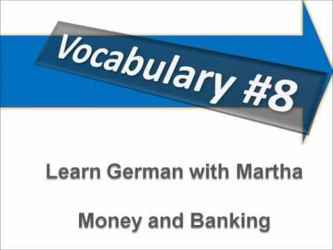 Money and Banking - Vocabulary #8 - Learn German with Martha - Deutsch lernen