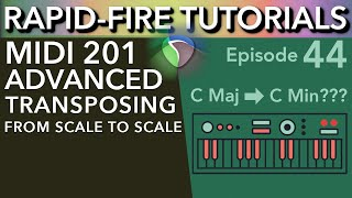 MIDI 201: Transpose from Scale to Scale in Reaper (Rapid-Fire Reaper Tutorials Ep44)