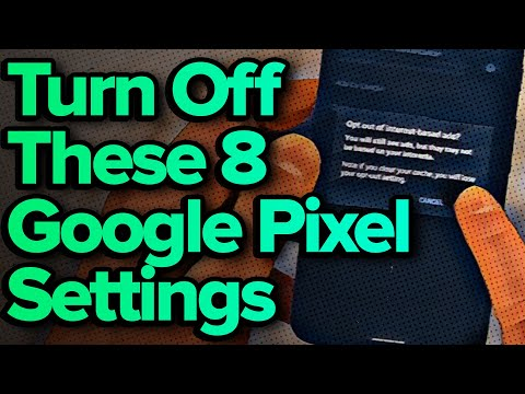 8 Google Pixel Settings You Need To Turn Off Now