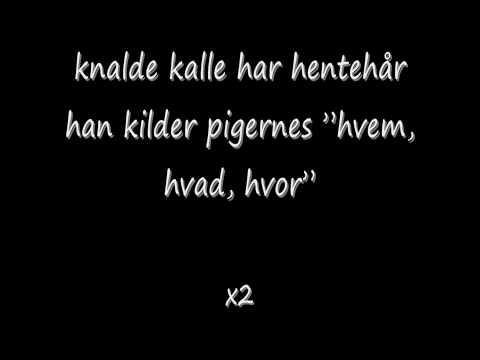 Knalde Kalle Lyric / Tekst