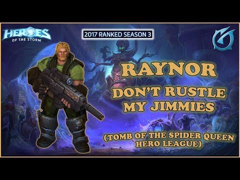 Grubby | Heroes of the Storm - Raynor - Don't Rustle My Jimmies - HL 2017 S3 - Spider Queen