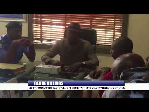 BENUE KILLINGS: POLICE COMMISSIONER LAMENTS LACK OF PERFECT SECURITY STRATEGY TO CONTAIN SITUATION